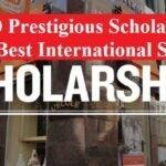 Top 10 Prestigious Scholarships for the Best International Students